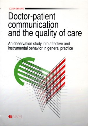 Jozien  Bensing - Doctor-patient communication and the quality of care