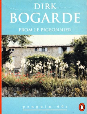 Dirk  Bogarde - From Le Pigeonnier