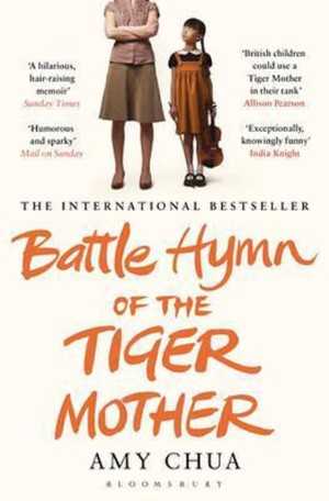 Amy  Chua - Battle hymn of the tiger mother